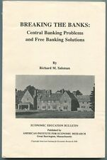 Salsman, Richard M.: Breaking the Bank's: Central Banking Problems and Free Bank