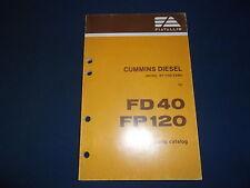 FIAT ALLIS CUMMINS KT-1150-C480 ENGINE FOR FD40 FP120 PARTS BOOK MANUAL