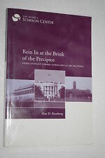 Rein in at the Brink of the Precipice : American Policy Toward Taiwan and U. ...