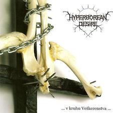 HYPERBOREAN DESIRE ... V Kruhu Veskerenstva ... CD