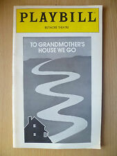 PLAYBILL BILTMORE THEATRE PROGRAMME 1981- TO GRANDMOTHER'S HOUSE WE GO