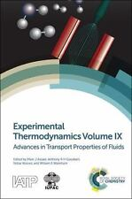 Experimental Thermodynamics : Advances in Transport Properties of Fluids...