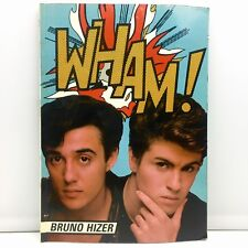 Wham! Magazine 1985 by Bruno Hizer - George Michael - Vintage W/ Photos