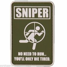 Military Morale 3D Rubber Patch SNIPER - NO NEED TO RUN - YOU'LL ONLY DIE TIRED