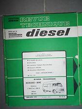 Mercedes Benz L 206 D - L 306 D diesel : revue technique RTD 72
