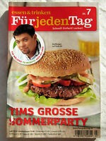 essen & trinken - FÜR JEDEN TAG - Nr.7/2010 - Tims grosse Sommerparty