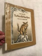 THE MEAN OLD HYENA  By: Jack Prelutsky  Illustrated By Arnold Lobel  1978 1st Ed