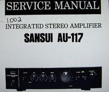 SANSUI AU-117 INTEGRATED ST AMP SERVICE MANUAL INC SCHEM PRINTED BOUND ENGLISH
