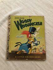 """WOODY WOODPECKER - LITTLE GOLDEN  BOOK -  """"A""""  EDITION"""