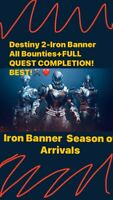 Destiny 2-Iron Banner All Bounties+FULL QUEST COMPLETION! BEST!⚒❤️