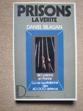 BILALIAN DANIEL . PRISONS LA VERITE . DOCUMENT / PRESSES DE LA CITE (1986)
