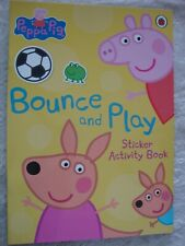 Peppa Pig Sticker Activity Book Bounce And Play Activity Book Brand New RRP£3.99