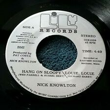 Nick Knowlton - Hang On Sloopy/Louie Louie 45 Lily private press Maine pop rock