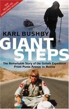 Giant Steps: The Remarkable Story of the Goliath Expedition: F ,.9780751536959