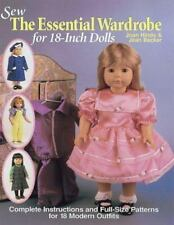 Sew the Essential Wardrobe for 18-Inch Dolls by Hinds, Joan, Becker, Jean