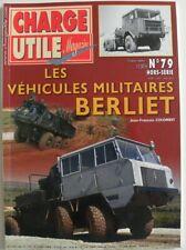 CHARGE UTILE hors série n°79 les véhicules militaires BERLIET