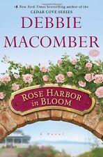 Rose Harbor in Bloom: A Novel by Debbie Macomber