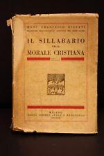 Mons. F. Olgiati, IL SILLABARIO DELLA MORALE CRISTIANA, Vita e pensiero, 1939