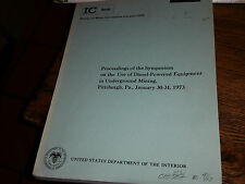 Proceedings of the Symposium on the Use of Diesel-Powered Equipment in Undergoun