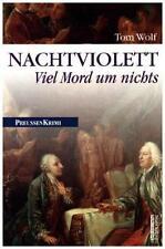 Nachtviolett / Preußen Krimi Bd.13 von Tom Wolf (2015, Taschenbuch)