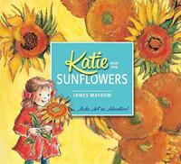 Katie and the Sunflowers by Mayhew, James, NEW Book, FREE & Fast Delivery, (Pape