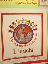 I Teach-Children Mean The World To Me Cross Stitch CHART-125x140 Stitches-Marnic