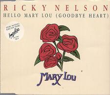 Ricky Nelson Hello Mary Lou (Goodbye Heart) UK CD Single