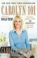 Carolyn 101: Business Lessons from The Apprentice's Straight Shooter: By ...