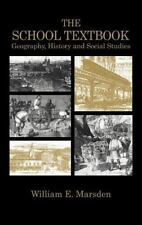 The School Textbook: History, Geography and Social Studies (Woburn Education Se