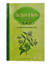 The Spirit of Herbs: A Guide to the Herbal Tarot - Book by Cantin & Tierra