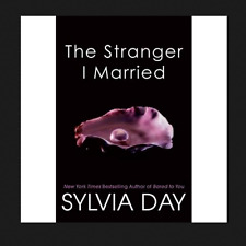 The Stranger I Married by Sylvia Day a paperback book FREE SHIPPING