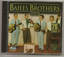 "BAILES BROTHERS, CD 20 SONGS, ""THE BAILES BROTHERS 2010"" NEW SEALED"