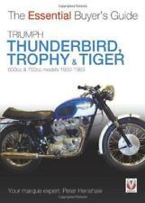 Triumph Trophy & Tiger: 650cc & 750cc Models: 1950-1983 (Essential Buyer's Guide
