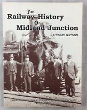 Scarce The Railway History of Midland Junction Lindsay Watson Australia Railroad