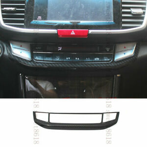 Carbon Fiber Color Front Control AC Switch Frame Cover Trim For Honda Accord 13+
