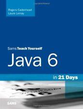 Sams Teach Yourself Java 6 in 21 Days-Rogers Cadenhead, Laura Lemay