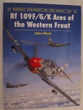 Osprey: Bf 109 F/G/K Aces of the Western Front - Aircraft of the Aces 29