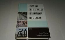 Trials and Tribulations of International Prosecution (2013, Hardcover)