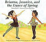 Brianna, Jamaica, and the Dance of Spring-ExLibrary