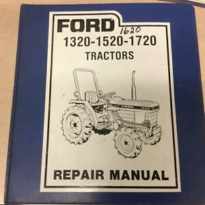 FORD New Holland 1320 1520 1620 1720 TRACTOR SERVICE SHOP REPAIR MANUAL SE4602