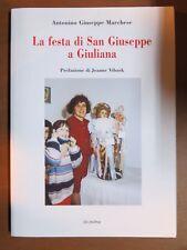 LA FESTA DI SAN GIUSEPPE A GIULIANA Antonino Giuseppe Marchese Jeanne Vibaek