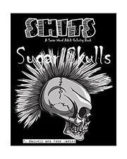 Sugar Skulls Shits: A Swear Word Adult Coloring Book: Adult Swe... Free Shipping