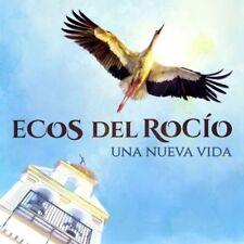 ECOS DEL ROCIO - UNA NUEVA VIDA [CD]