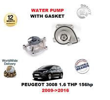 pour Peugeot 3008 1.6 THP 156hp 2009- >2016 Pompe à eau avec joint