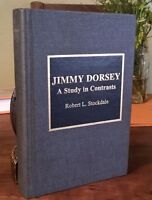 Jimmy Dorsey A Study in Contrasts big band jazz saxophone clarinet composer