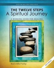 The Twelve Steps: A Spiritual Journey (Rev) (Tools for Recovery)