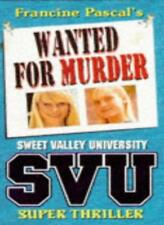 Wanted for Murder (Sweet Valley University Super Thriller),Laurie John