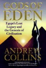 The Gods of Eden: Egypt's Lost Legacy and the Genesis of Civilisation,Andrew Co