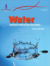 GEOGRAPHY: WATER, OUR MOST IMPORTANT RESOURCE - BOOK ISBN 9780864271563