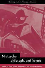 Nietzsche, Philosophy and the Arts (Cambridge Studies in Philosophy and the Arts